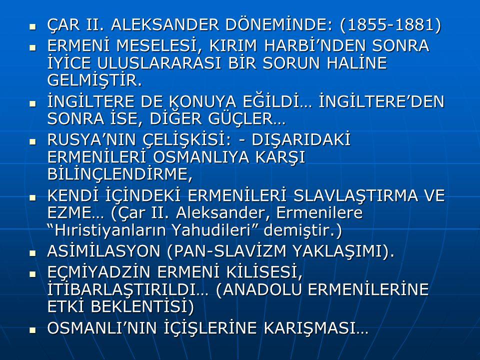ÇAR II.ALEKSANDER DÖNEMİNDE: (1855-1881) ÇAR II.