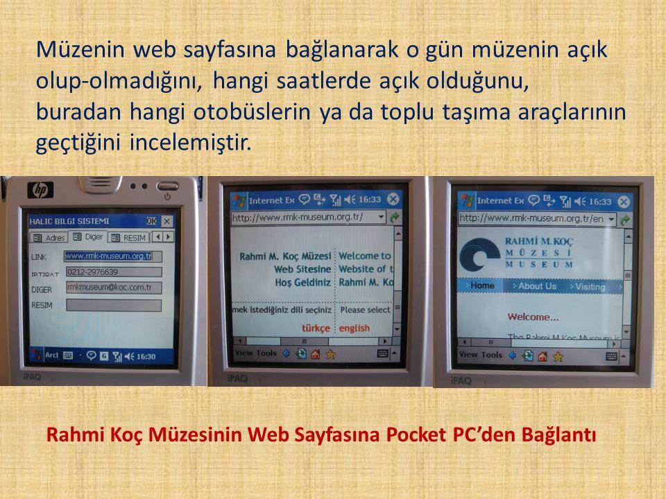 Müzenin web sayfasına bağlanarak o gün müzenin açık olup-olmadığını, hangi saatlerde açık olduğunu, buradan hangi otobüslerin ya da toplu taşıma araçl