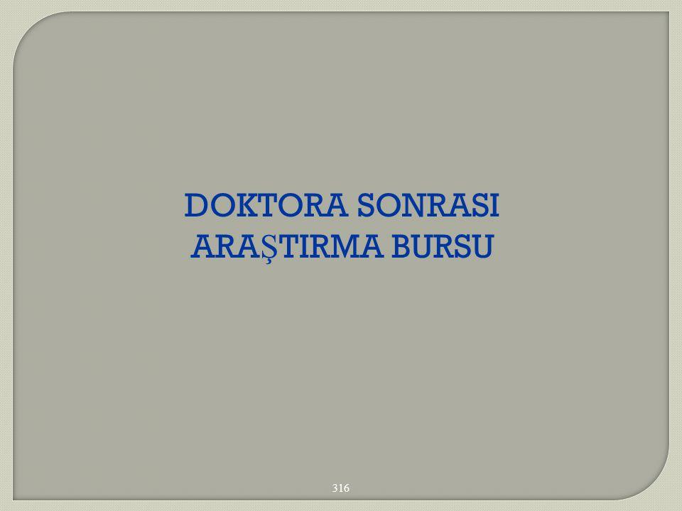 DOKTORA SONRASI ARA Ş TIRMA BURSU 316
