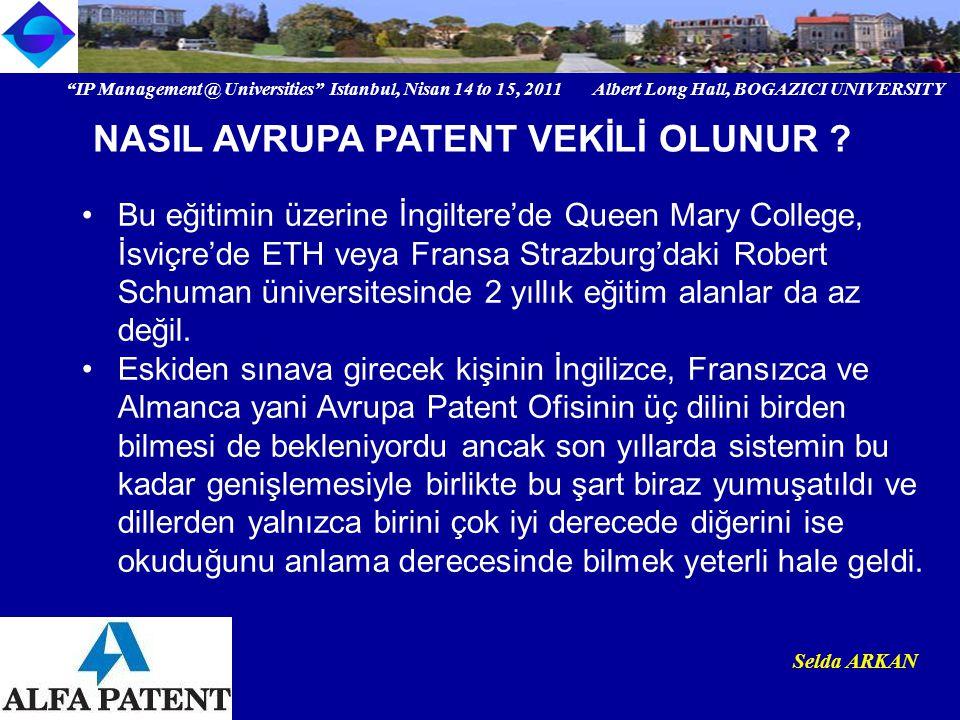 """""""IP Management @ Universities"""" Istanbul, Nisan 14 to 15, 2011 Albert Long Hall, BOGAZICI UNIVERSITY Institutional logo Selda ARKAN Bu eğitimin üzerine"""