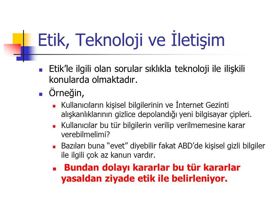Teknik İletişiminde Etik Konuların Örnekleri Etik, Teknoloji ve İletişim Teknik İletişiminde Etik Konuların Örnekleri Etik Seçimlerin Türleri Yasal – Etik Hangisi.