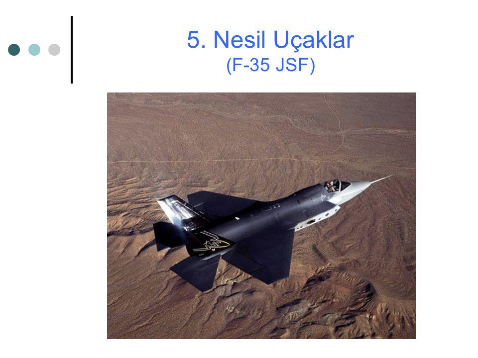 5. Nesil Uçaklar (F-35 JSF)