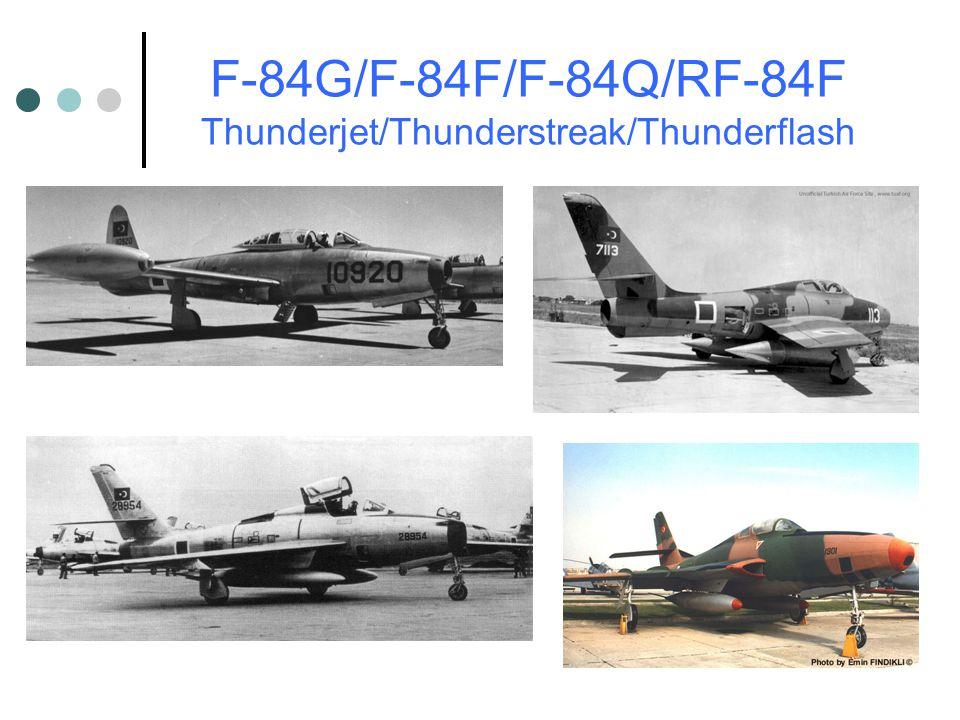 F-84G/F-84F/F-84Q/RF-84F Thunderjet/Thunderstreak/Thunderflash