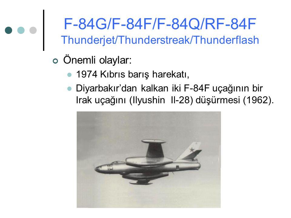 Önemli olaylar: 1974 Kıbrıs barış harekatı, Diyarbakır'dan kalkan iki F-84F uçağının bir Irak uçağını (Ilyushin Il-28) düşürmesi (1962).