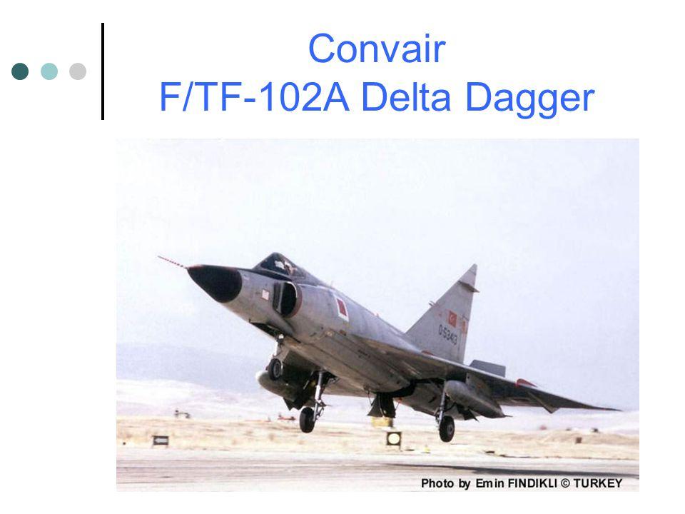 Convair F/TF-102A Delta Dagger