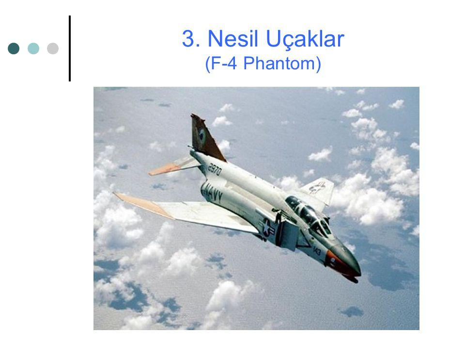 3. Nesil Uçaklar (F-4 Phantom)