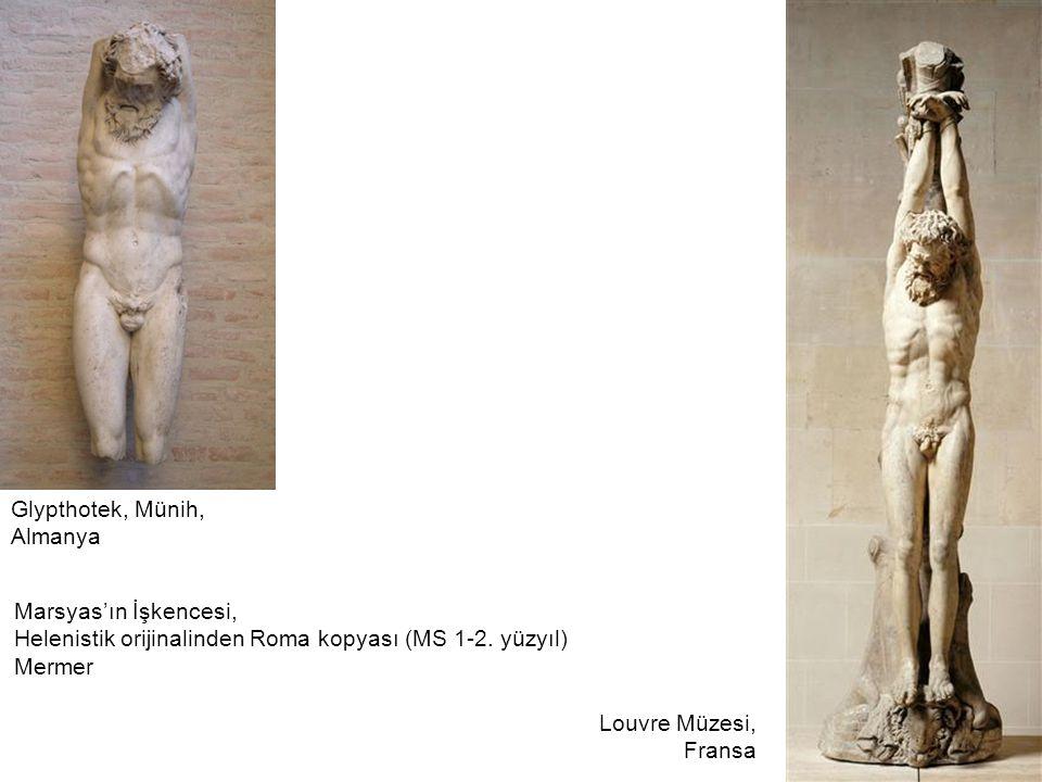 Marsyas'ın İşkencesi, Helenistik orijinalinden Roma kopyası (MS 1-2. yüzyıl) Mermer Glypthotek, Münih, Almanya Louvre Müzesi, Fransa
