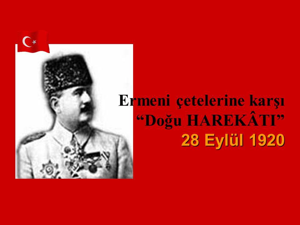 Ermeni çetelerine karşı Doğu HAREKÂTI 2 22 28 Eylül 1920