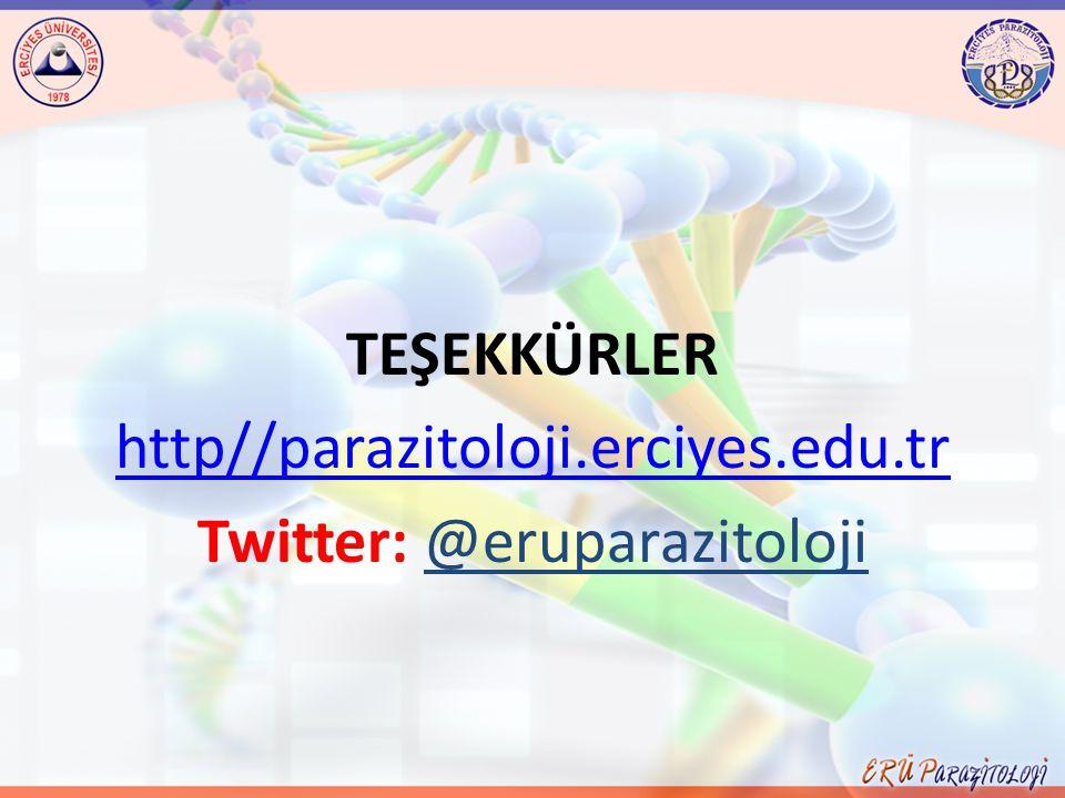 TEŞEKKÜRLER http//parazitoloji.erciyes.edu.tr Twitter: @eruparazitoloji