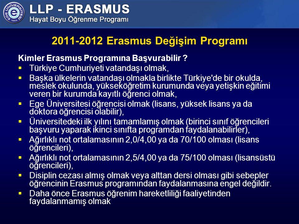 2011-2012 Erasmus Değişim Programı Kimler Erasmus Programına Başvurabilir .