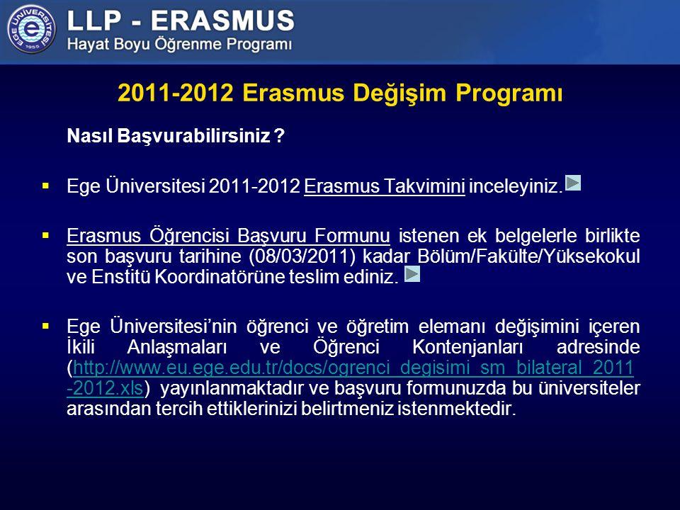 2011-2012 Erasmus Değişim Programı Nasıl Başvurabilirsiniz .