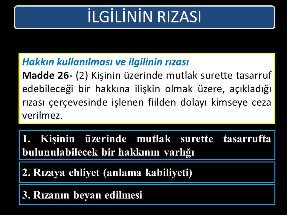 İLGİLİNİN RIZASI 1.