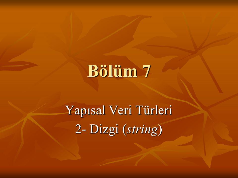 11 / 11 Dizgi Biçimlendirme (sprintf) int sprintf( char *buffer, const char *format [, ] ) char tarih[DIZGI_BOYU]; int gun, ay, yil;...