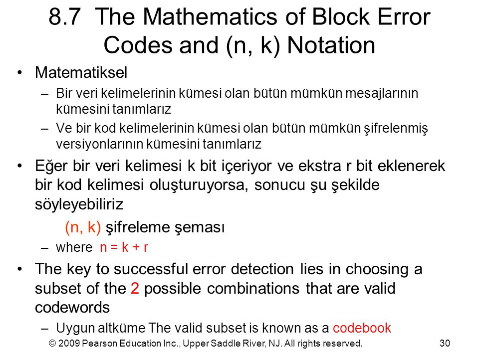 © 2009 Pearson Education Inc., Upper Saddle River, NJ. All rights reserved.30 8.7 The Mathematics of Block Error Codes and (n, k) Notation Matematikse