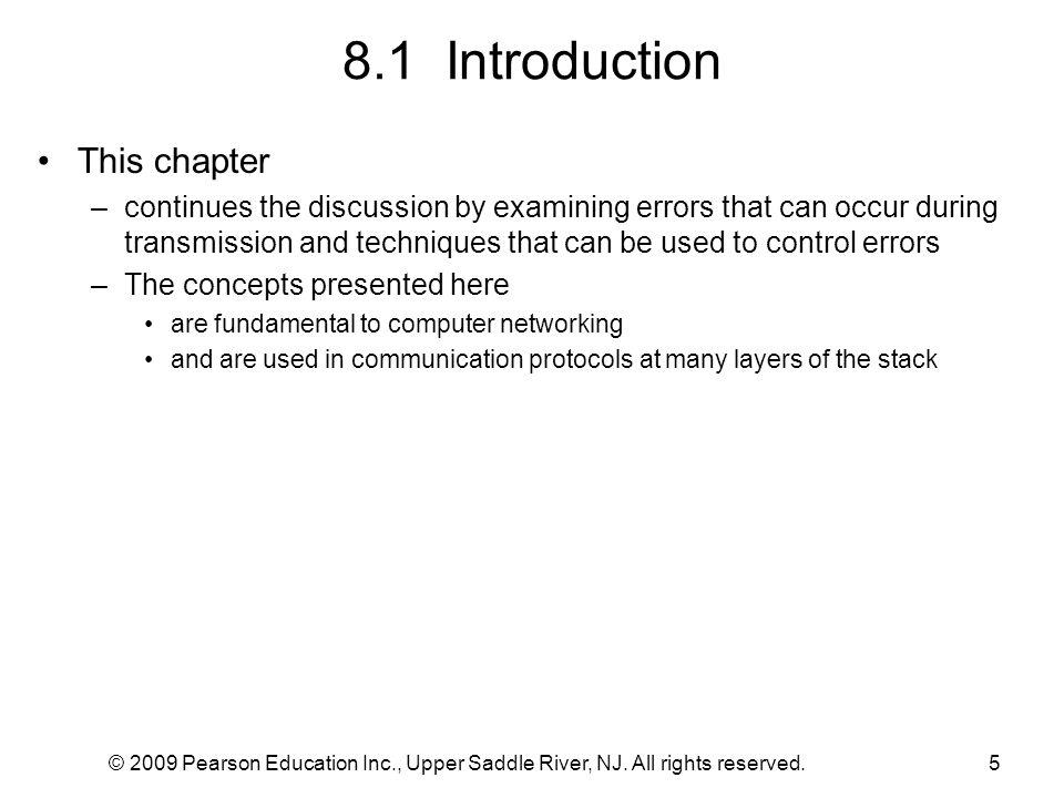 8.6 An Example Block Error Code: Single Parity Checking © 2009 Pearson Education Inc., Upper Saddle River, NJ.