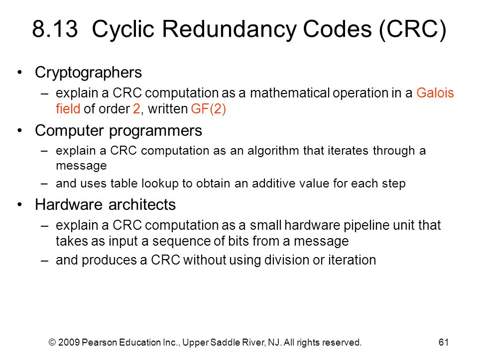 © 2009 Pearson Education Inc., Upper Saddle River, NJ. All rights reserved.61 8.13 Cyclic Redundancy Codes (CRC) Cryptographers –explain a CRC computa
