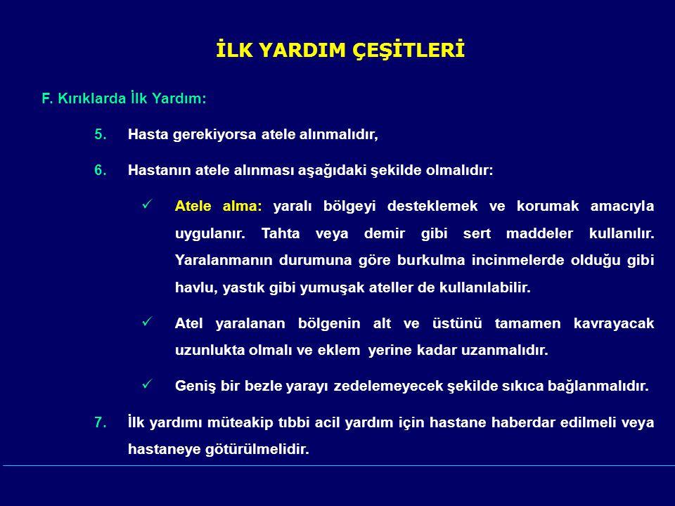 İLK YARDIM ÇEŞİTLERİ F.