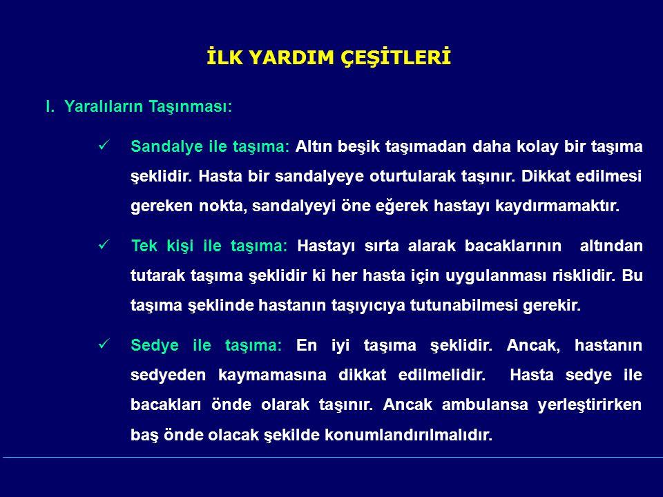 İLK YARDIM ÇEŞİTLERİ I.