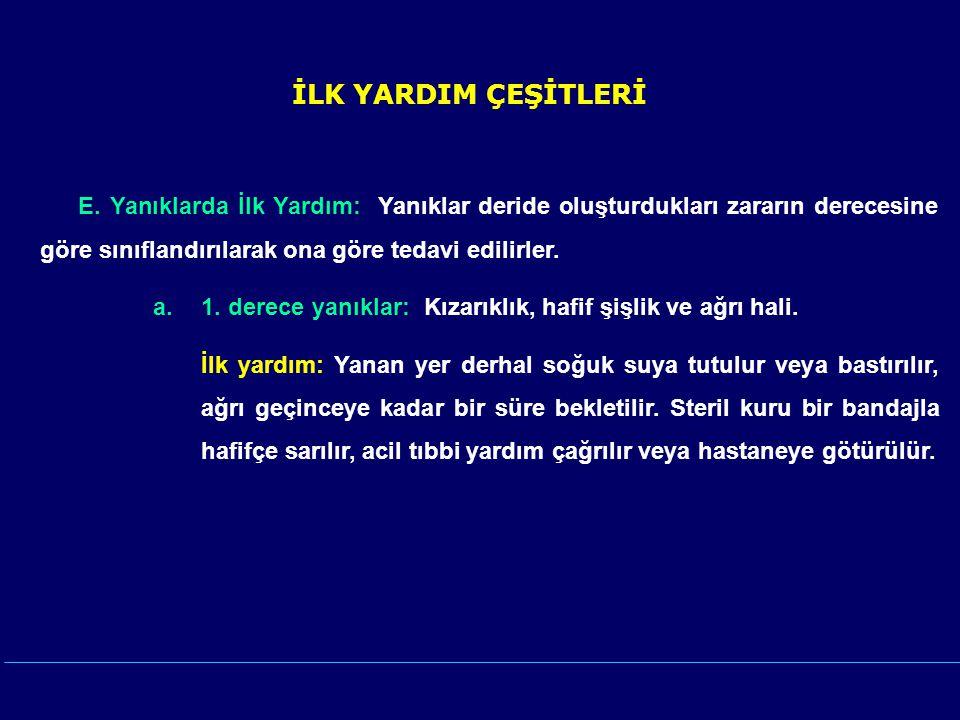 İLK YARDIM ÇEŞİTLERİ E.