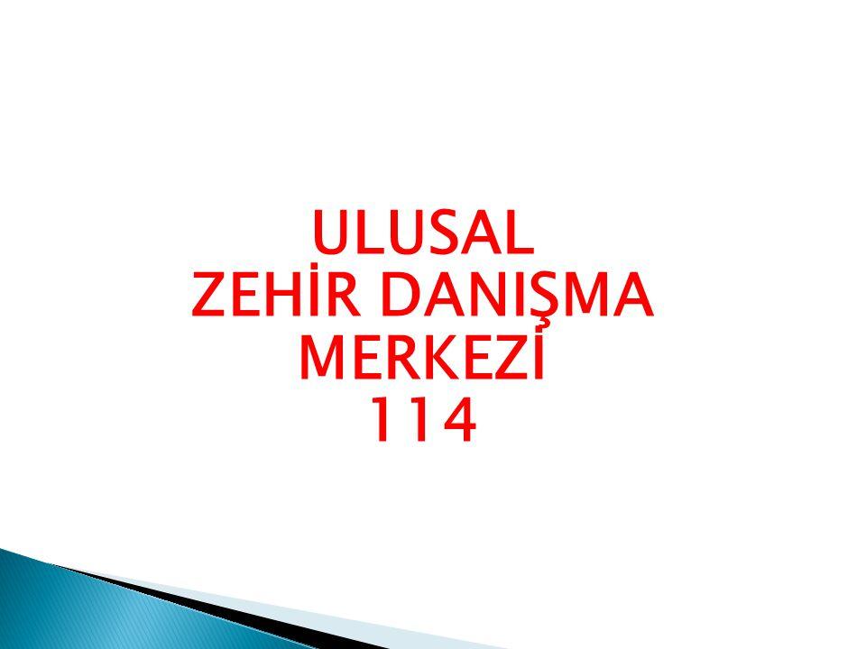 ULUSAL ZEHİR DANIŞMA MERKEZİ 114