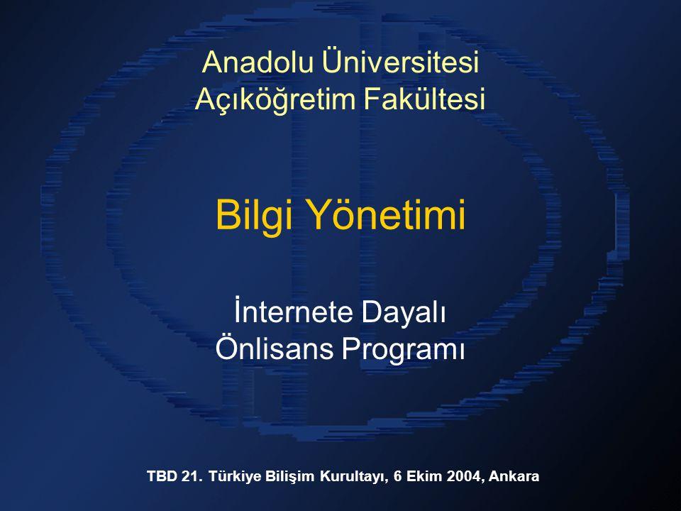 Bilgi Yönetimi İnternete Dayalı Önlisans Programı TBD 21.
