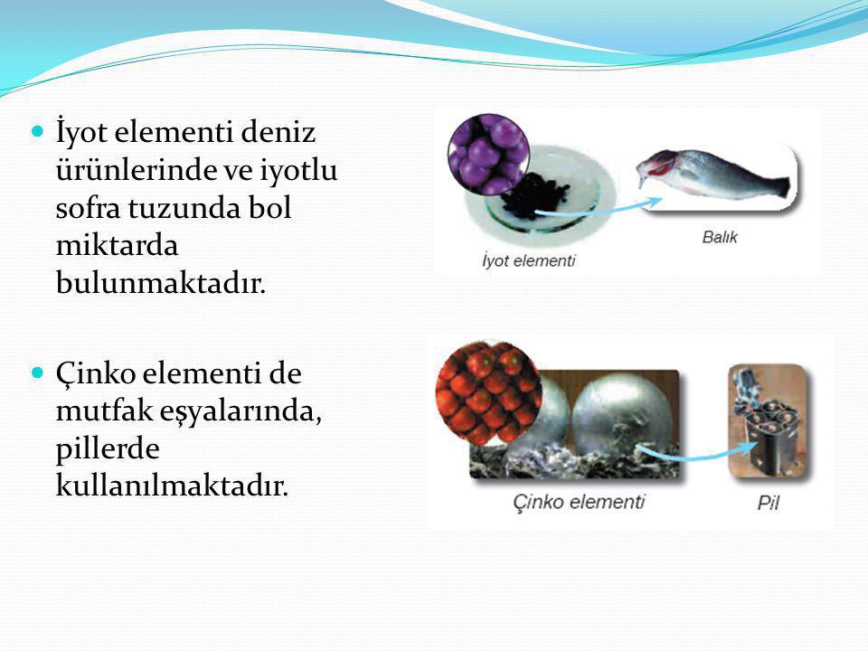 İyot elementi deniz ürünlerinde ve iyotlu sofra tuzunda bol miktarda bulunmaktadır.