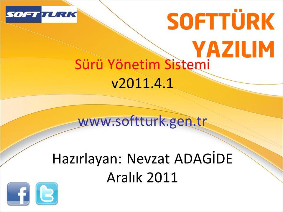 Sürü Yönetim Sistemi v2011.4.1 www.softturk.gen.tr Hazırlayan: Nevzat ADAGİDE Aralık 2011