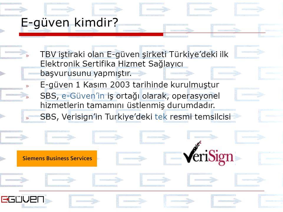 E-güven kimdir? » TBV iştiraki olan E-güven şirketi Türkiye'deki ilk Elektronik Sertifika Hizmet Sağlayıcı başvurusunu yapmıştır. » E-güven 1 Kasım 20