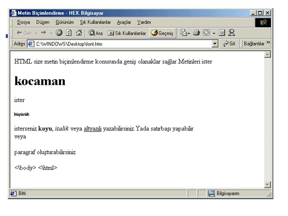 Internet Programcılığı -1 Dersi HTML WEB TASARIMI-1 DERSİ