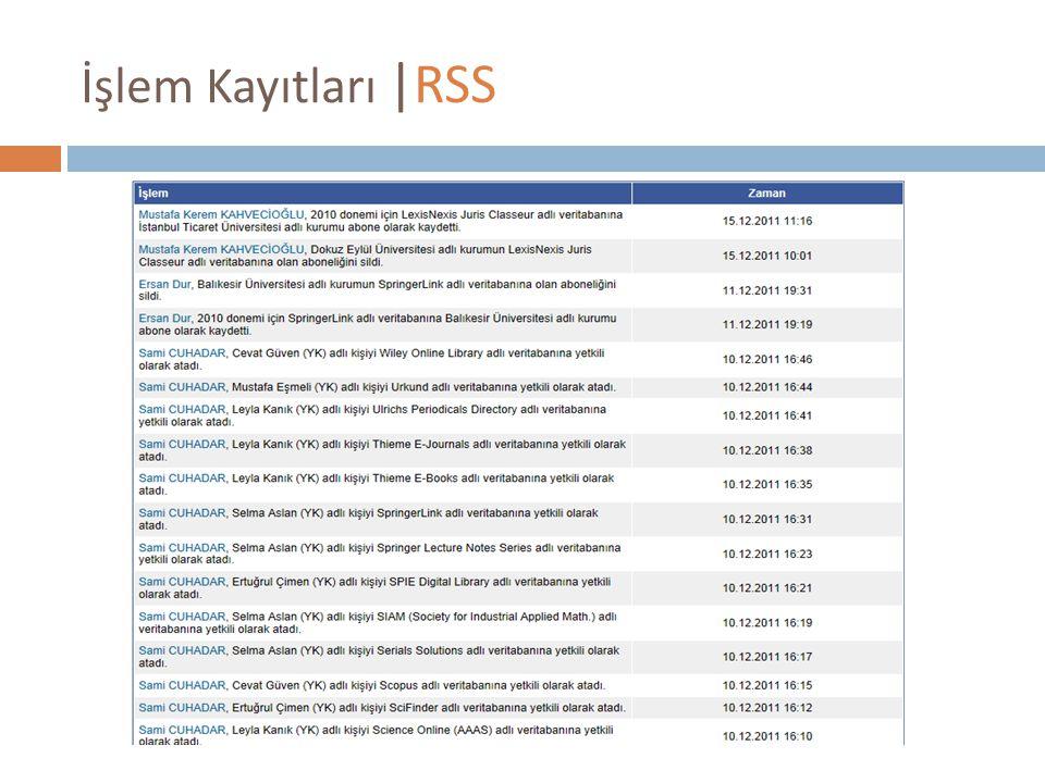 İşlem Kayıtları |RSS