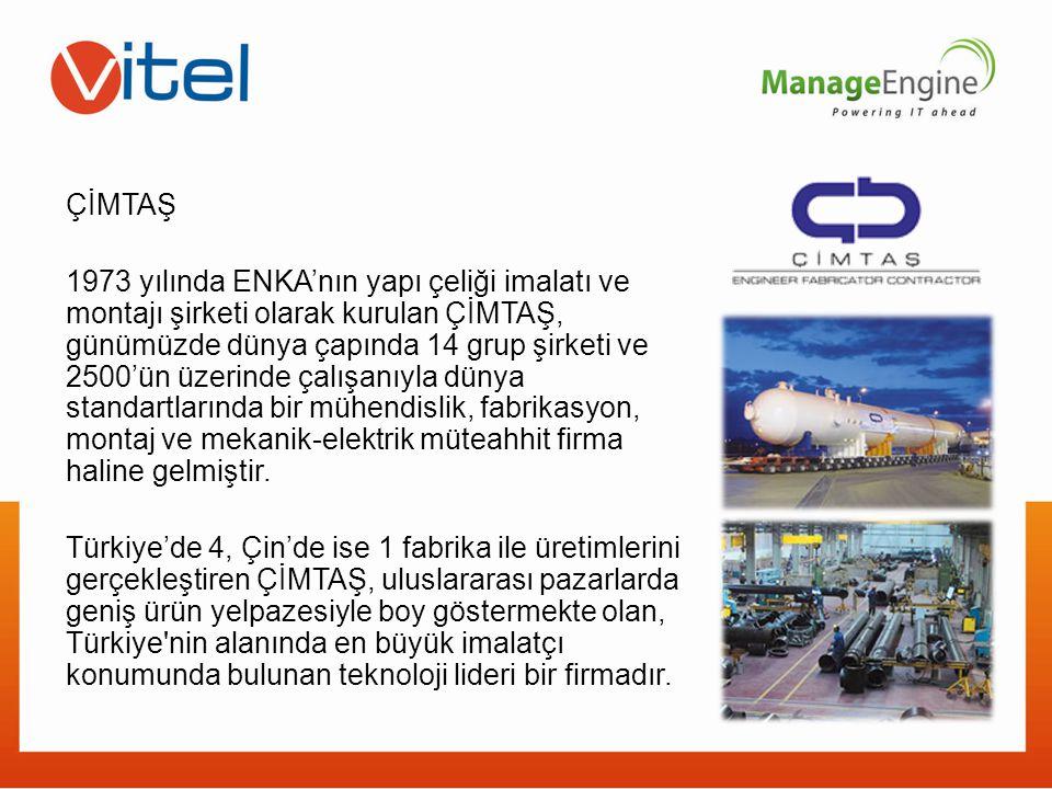 ÇİMTAŞ 1973 yılında ENKA'nın yapı çeliği imalatı ve montajı şirketi olarak kurulan ÇİMTAŞ, günümüzde dünya çapında 14 grup şirketi ve 2500'ün üzerinde