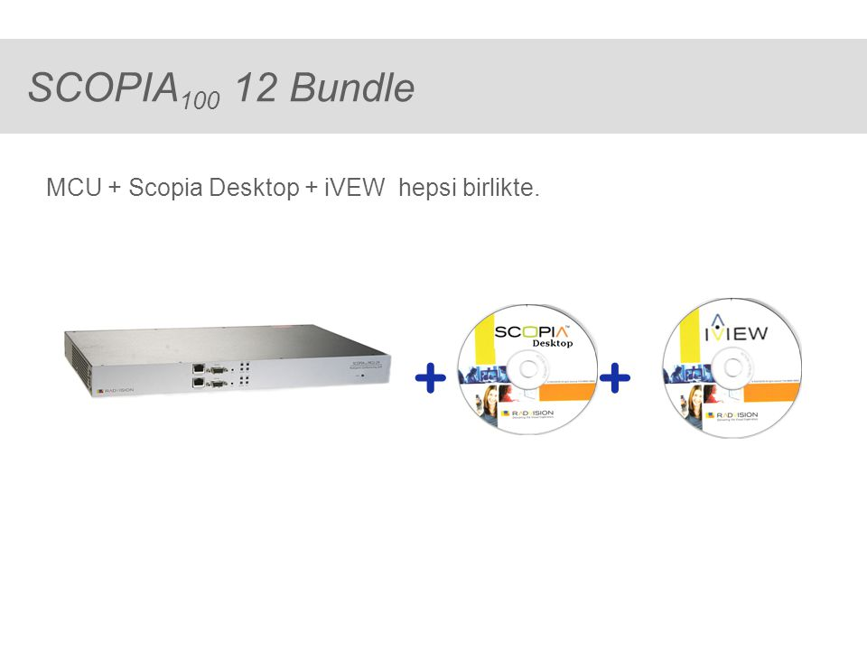 ® SCOPIA 100 12 bundle ile neler yapabilirsiniz (1) 12 'Room Systems' + 72 'Streamers' SCOPIA MCU ile SCOPIA Desktop arasında streaming ve senkronizasyon sağlamak için, konferans başına, 1 adet SCOPIA portu kullanılır, bu nedenle konferans sayısına göre kullanılabilir port sayısı azalır.