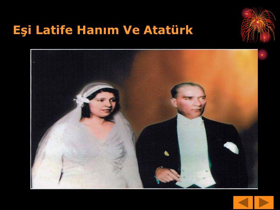 Eşi Latife Hanım Ve Atatürk