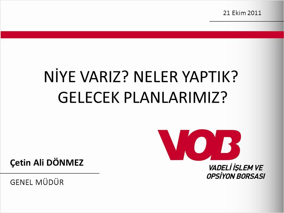 KUR RİSKİ ÖRNEĞİ Dolar Türk Lirası'na karşı %20 değer kazanırsa.