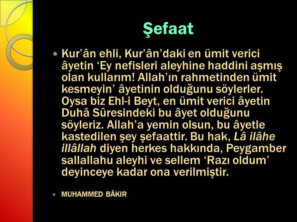Şefaat Kur'ân ehli, Kur'ân'daki en ümit verici âyetin 'Ey nefisleri aleyhine haddini aşmış olan kullarım.