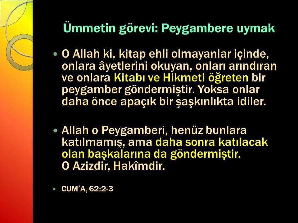 Hadis Allah'ın Resulünden bize intikal eden iki ana kaynak: 1. Kur'ân 2. Hadis