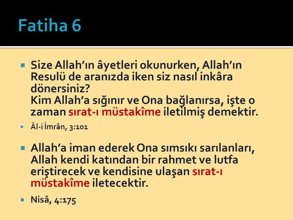  Size Allah'ın âyetleri okunurken, Allah'ın Resulü de aranızda iken siz nasıl inkâra dönersiniz? Kim Allah'a sığınır ve Ona bağlanırsa, işte o zaman