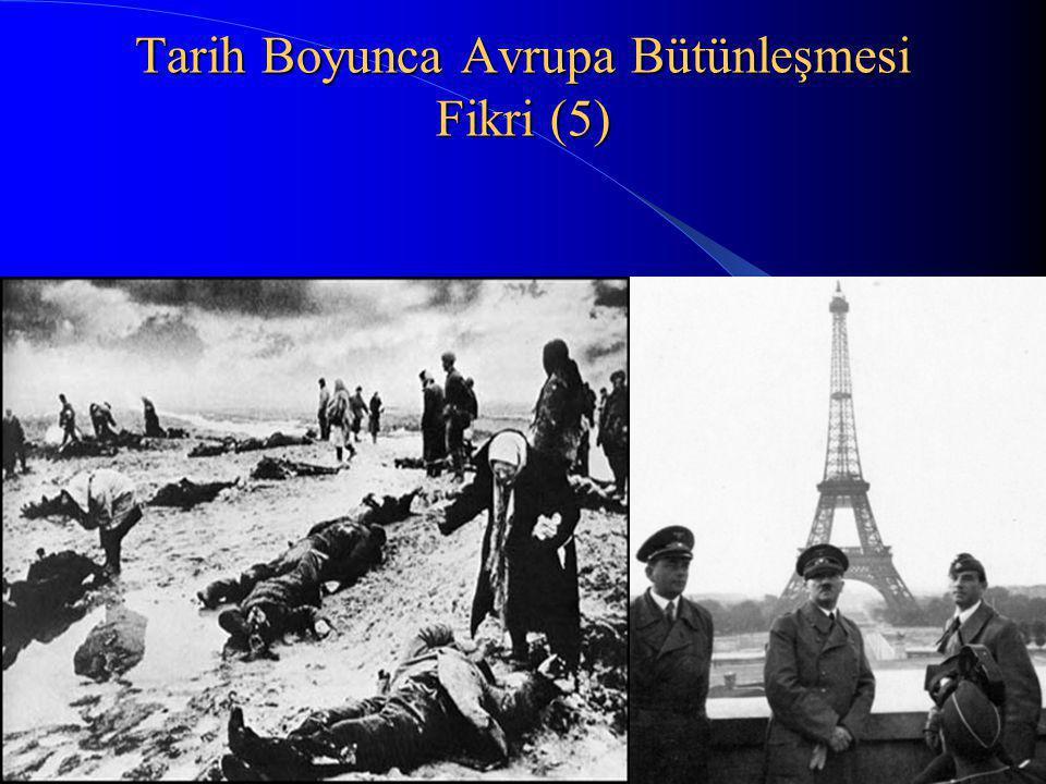 12 Tarih Boyunca Avrupa Bütünleşmesi Fikri (5)
