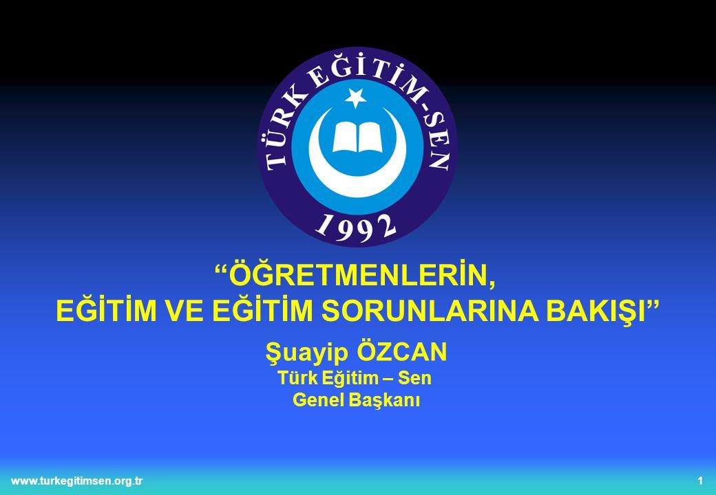 12www.turkegitimsen.org.tr Türkiye Eğitim, Öğretim ve Bilim Hizmetleri Kolu Kamu Çalışanları Sendikası ÖĞRETMENLERE GÖRE MEB MÜFREDATI VE ÖSS İLİŞKİSİ