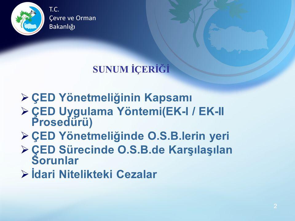 13 NİHAİ ÇED RAPORUNUN SUNULMASI İDK tarafından son şekli belirlenen iki adet Nihai ÇED Raporu , Taahhütname, Noter tasdikli imza sirküleri ile Bakanlığa sunulur.