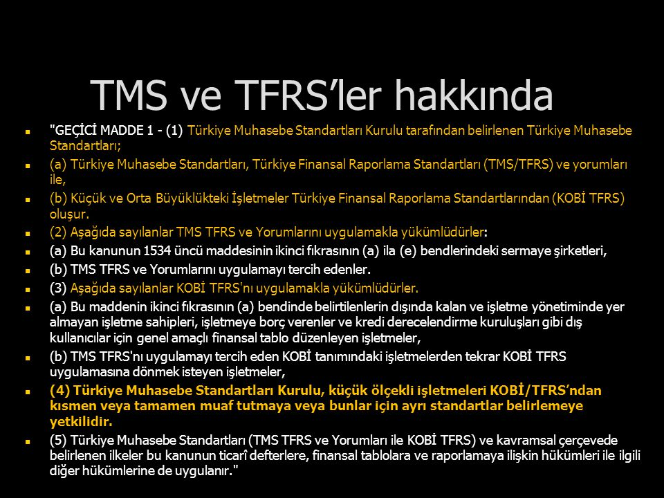 TMS ve TFRS'ler hakkında