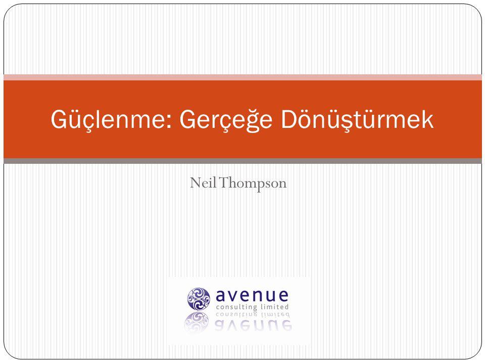 Neil Thompson Güçlenme: Gerçeğe Dönüştürmek