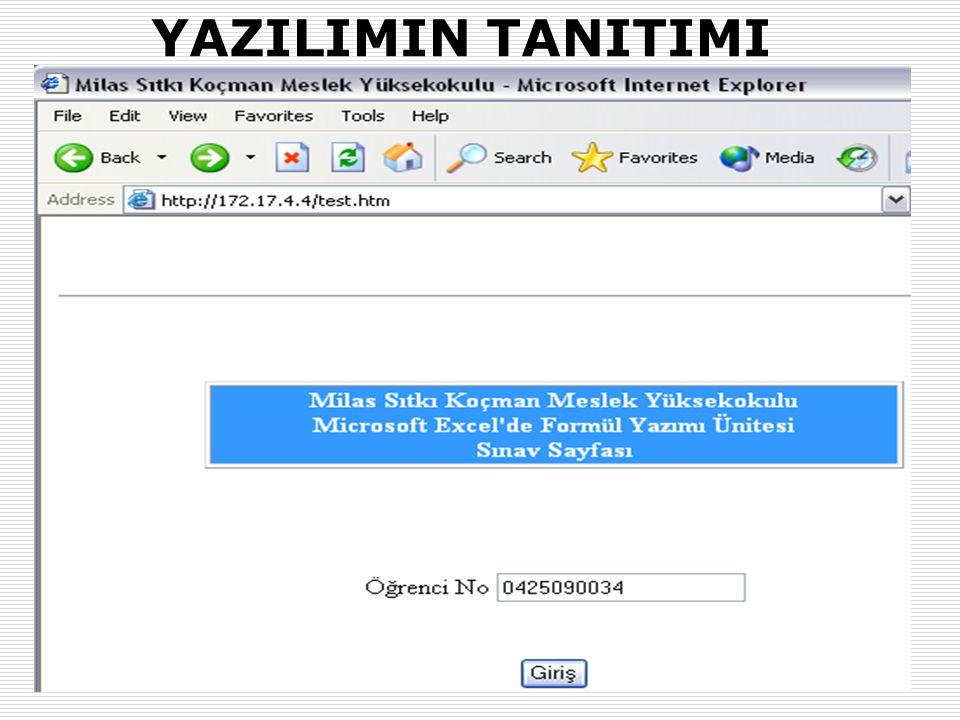 31.01.2007-02.02.2007 (AB'07-Kütahya)Okut.Halit KARALAR ve Dr. Yaşar SARI (Muğla Üniv.) 20 YAZILIMIN TANITIMI