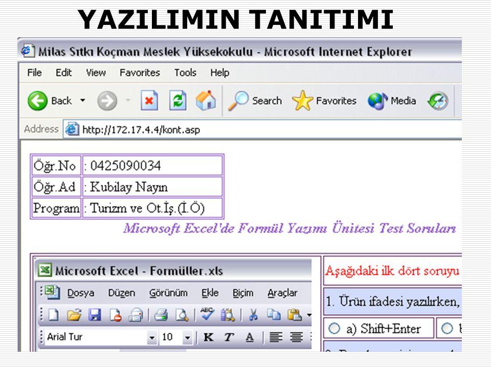 31.01.2007-02.02.2007 (AB'07-Kütahya)Okut.Halit KARALAR ve Dr. Yaşar SARI (Muğla Üniv.) 21 YAZILIMIN TANITIMI