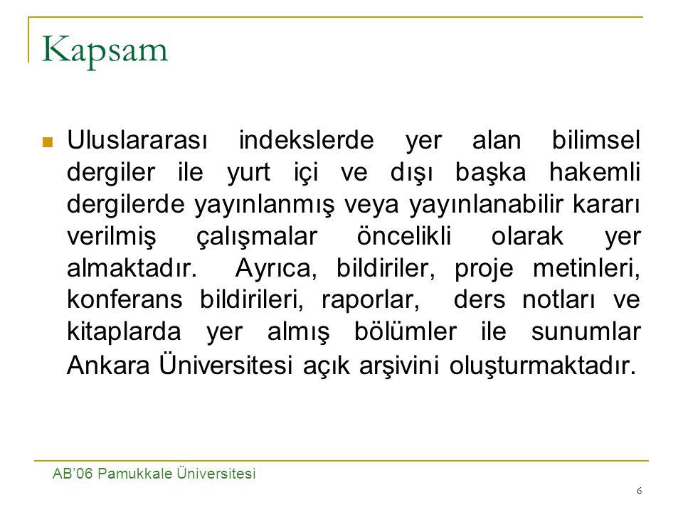 6 Kapsam Uluslararası indekslerde yer alan bilimsel dergiler ile yurt içi ve dışı başka hakemli dergilerde yayınlanmış veya yayınlanabilir kararı verilmiş çalışmalar öncelikli olarak yer almaktadır.