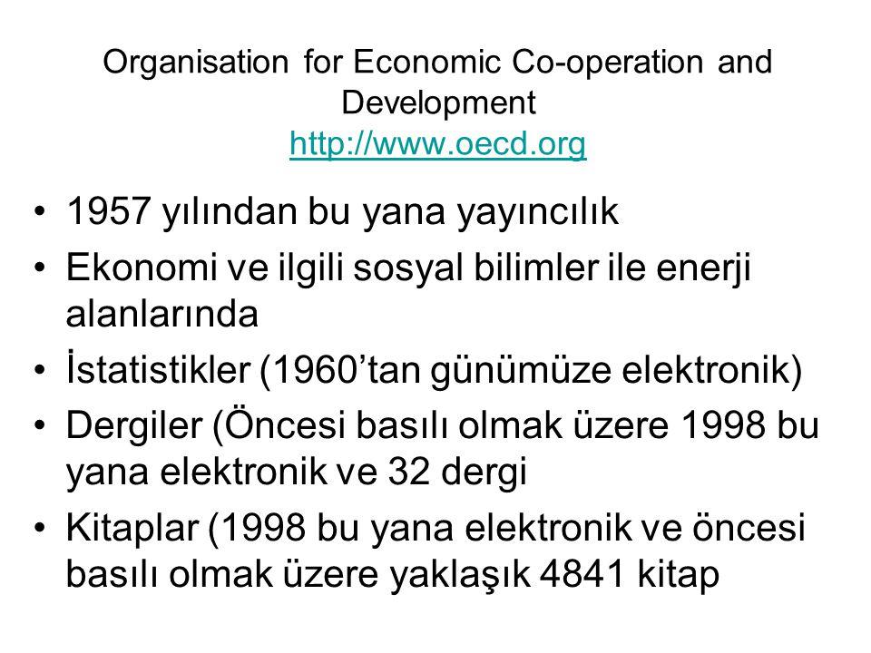 Organisation for Economic Co-operation and Development http://www.oecd.org http://www.oecd.org 1957 yılından bu yana yayıncılık Ekonomi ve ilgili sosy
