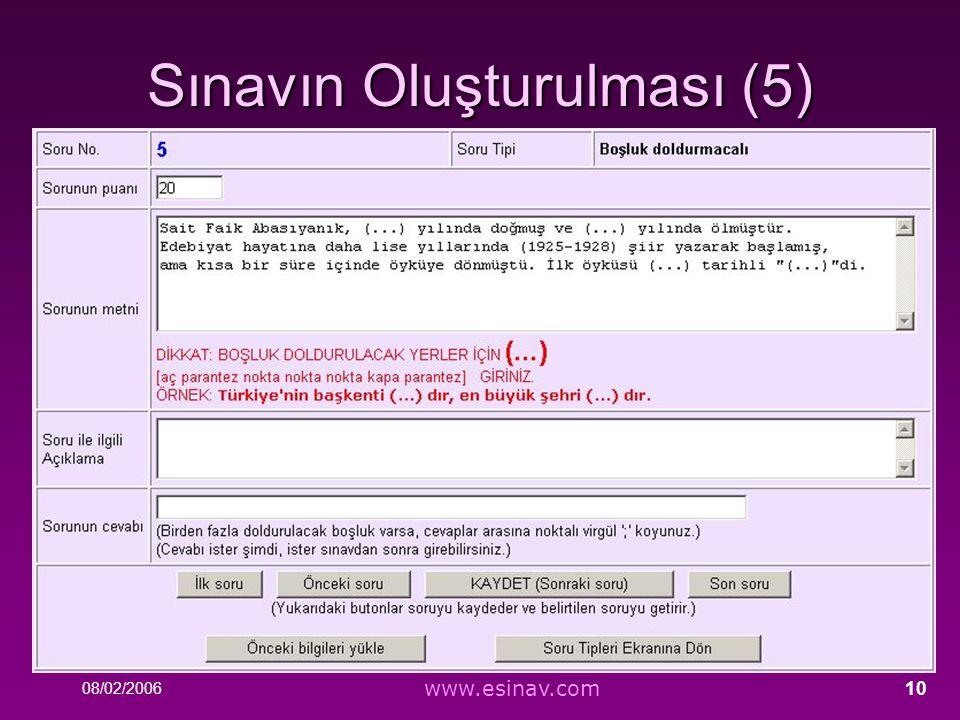 08/02/2006 www.esinav.com 10 Sınavın Oluşturulması (5)