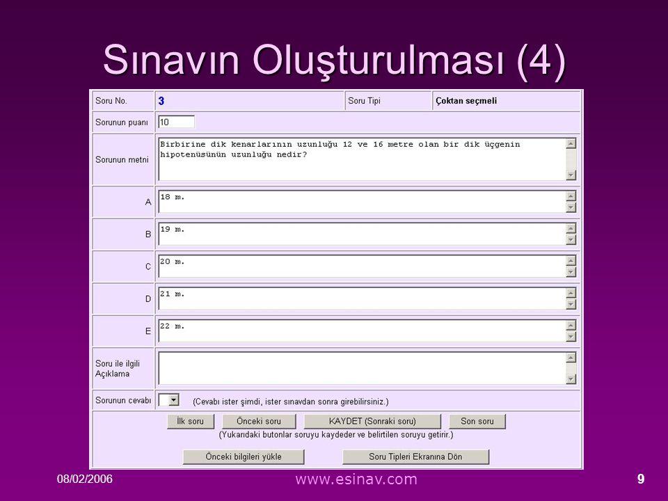08/02/2006 www.esinav.com 9 Sınavın Oluşturulması (4)