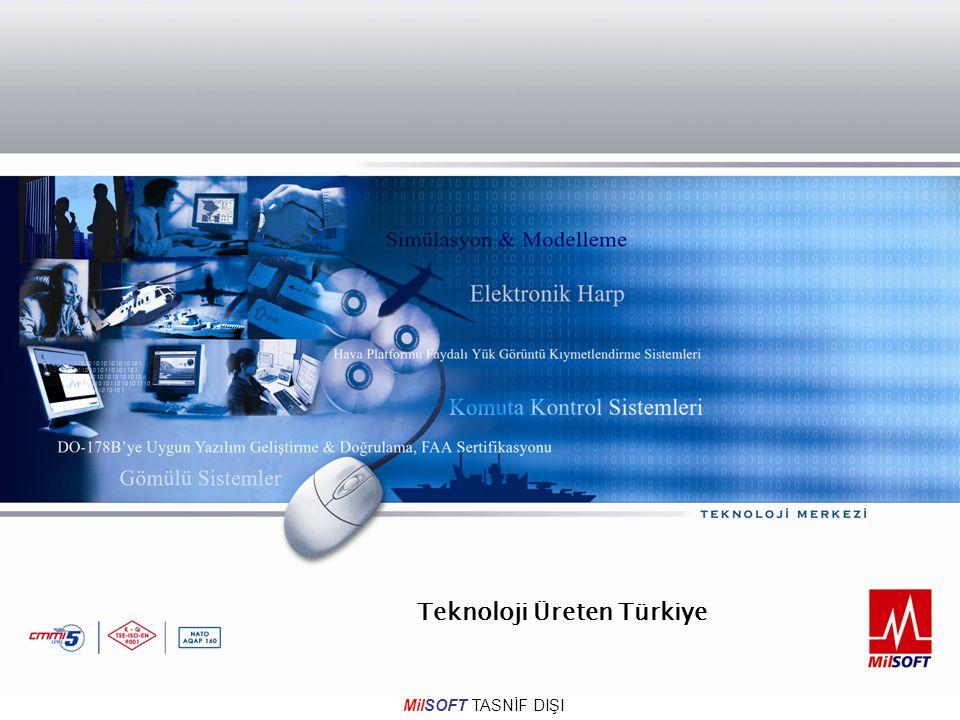 MilSOFT TASNİF DIŞI Teknoloji Üreten Türkiye