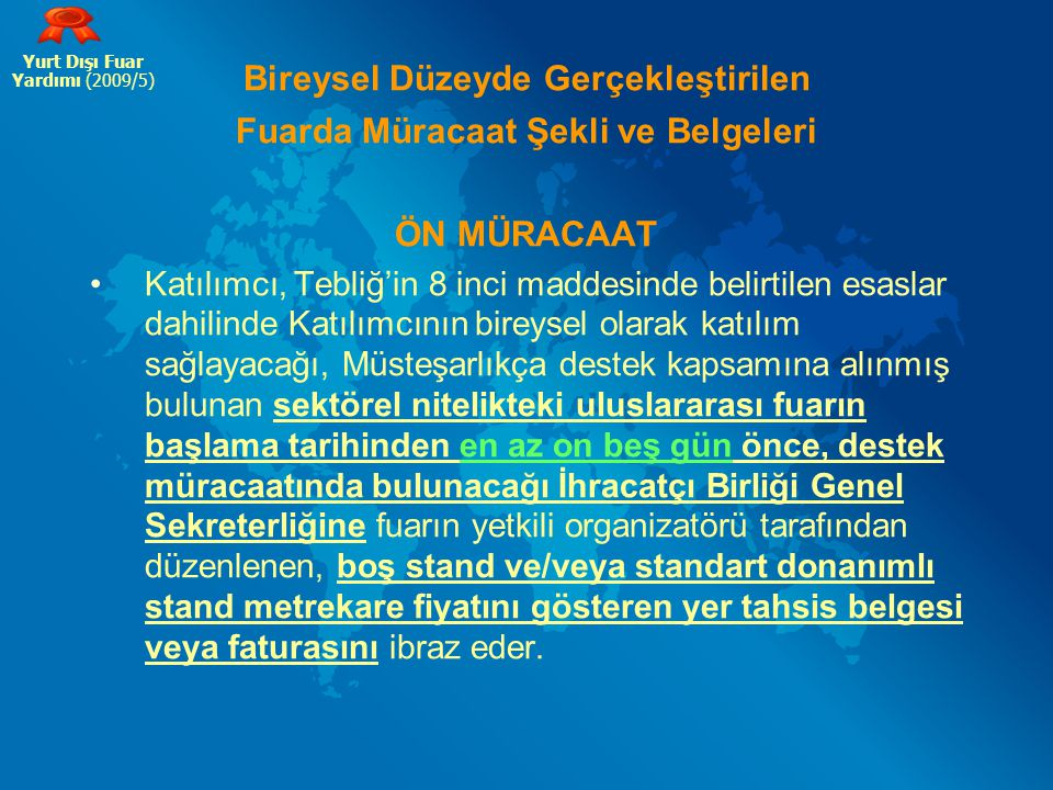 Hedef Ülkeler 1.A.B.D. 2. BİRLEŞİK ARAP EMİRLİKLERİ 3.